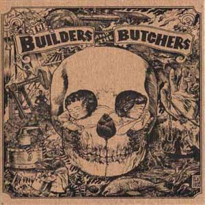 The Builders and the Butchers - Devil Town