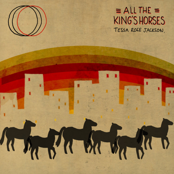 Tessa Rose Jackson - All The King's Horses