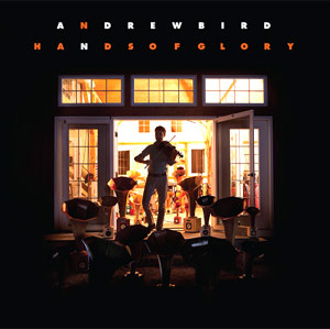 Andrew Bird - When That Helicopter Comes