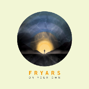 Fryars - On Your Own