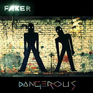 Faker Dangerous (Lancelot Remix) Artwork