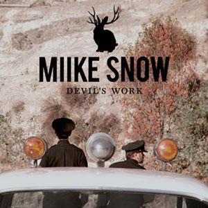 Miike Snow Devil's Work (Keys N Krates Remix) Artwork