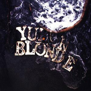 Yukon Blonde - Fire