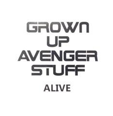 Grown Up Avenger Stuff Now Artwork
