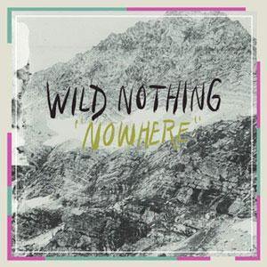 Wild Nothing Nowhere (Ft. Twin Sister's Andrea Estella) Artwork
