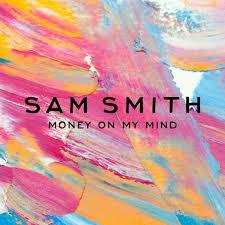 Sam Smith Money On My Mind Artwork
