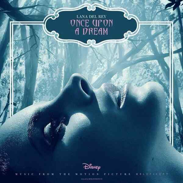 Lana Del Rey Once Upon A Dream Artwork