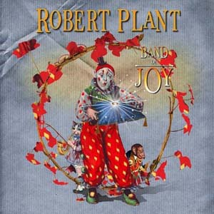 Robert Plant & Band of Joy - House Of Cards