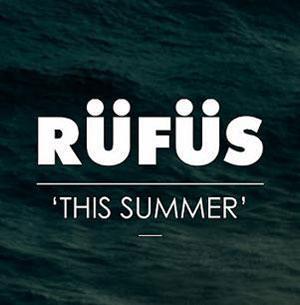 RÜFÜS This Summer Artwork