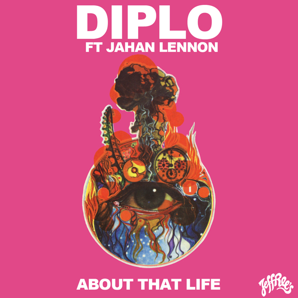 Diplo - About That Life