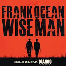 Frank Ocean - Wise Man
