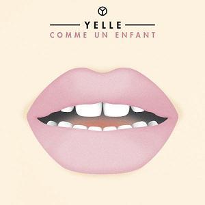 Yelle - Comme Un Enfant (Oxford Remix)