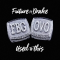 Future Used To It (Ft. Drake) Artwork