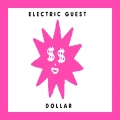 Electric Guest Dollar Artwork