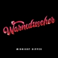 Warmduscher Midnight Dipper Artwork