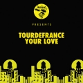 tourdefrance Your Love Artwork