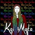 Kai Mata Where Love Goes Artwork