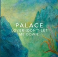 PALACE Lover (Don't Let Me Down) Artwork