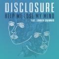Disclosure Help Me Lose My Mind (Ft. London Grammar) Artwork