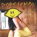 Dope Lemon Honey Bones Artwork