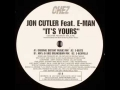 Jon Cutler It's Yours (Ft. E-Man) Artwork