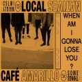 Local Natives When Am I Gonna Lose You Artwork
