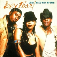 Lucy Pearl Don't Mess With My Man Artwork