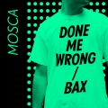 Mosca Done Me Wrong Artwork