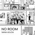 Nana Adjoa No Room Artwork
