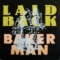 Laid Back Bakerman (Soul Clap Remix) Artwork