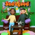 LLusion Sad4good (Ft. Cautious Clay & HXNS) Artwork