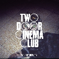 Two Door Cinema Club What You Know Artwork