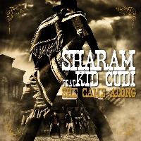 Sharam She Came Along (Ft. Kid Cudi) Artwork