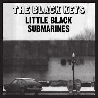 The Black Keys Little Black Submarines Artwork