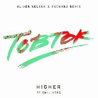 Tobtok - Higher Ft. Emil Heró  (Oliver Nelson & Skogsrå Remix)