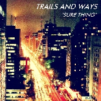 Miguel Sure Thing (Trails And Ways Cover) Artwork