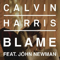 Calvin Harris Blame (Ft. John Newman) Artwork