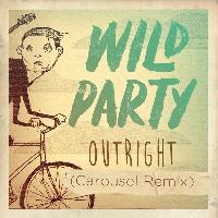 Wild Party OutRight (Carousel Remix) Artwork