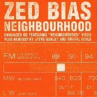 Zed Bias - Neighbourhood