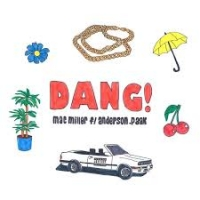 Mac Miller - Dang! (Ft. Anderson .Paak)