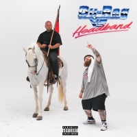 Action Bronson - Durag vs. Headband (Ft. Big Body Bes)