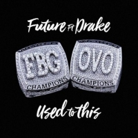 Future - Used To It (Ft. Drake)