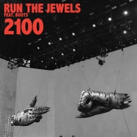 Run The Jewels - 2100 (Ft. BOOTS)