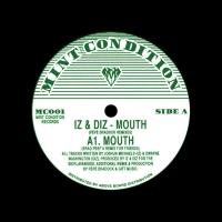 Iz & Diz - Mouth (Brad Peep's Remix)
