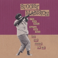 Spooky Mansion - I'm The Moon