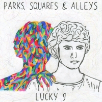 Parks, Squares and Alleys - Lucky 9