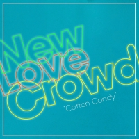 New Love Crowd - Cotton Candy