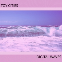 Toy Cities - Digital Waves