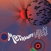 Metronomy - Lately