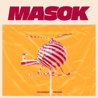 Masok - Right Up Your Alley